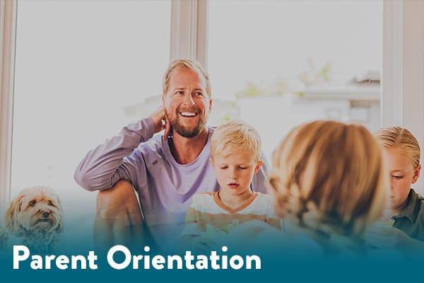 Download Parent Orientation