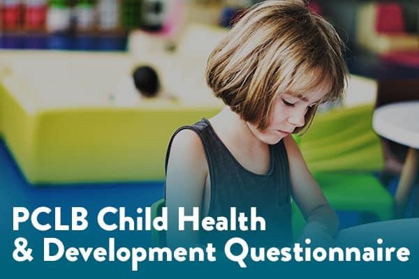 Download PCLB Child Health & Development Questionnaire